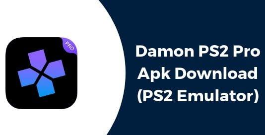 Free Download 2020 Damon Ps2 Pro Apk v3.1