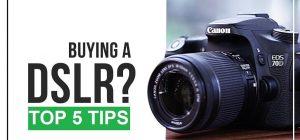 buying a dslr camera