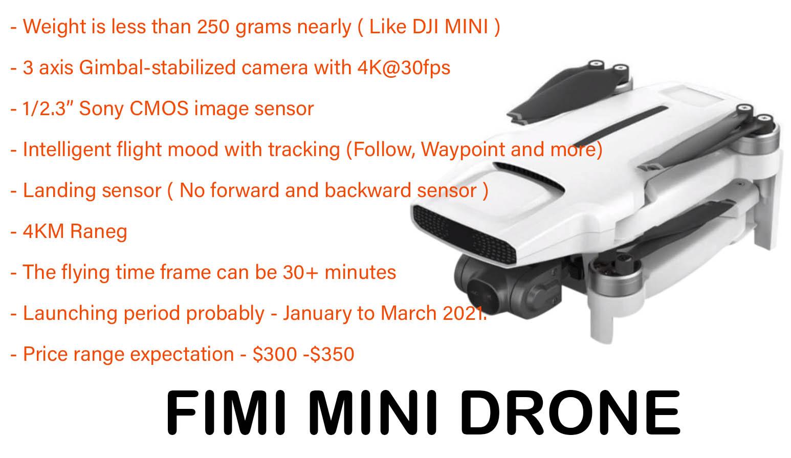 FIMI MINI DRONE